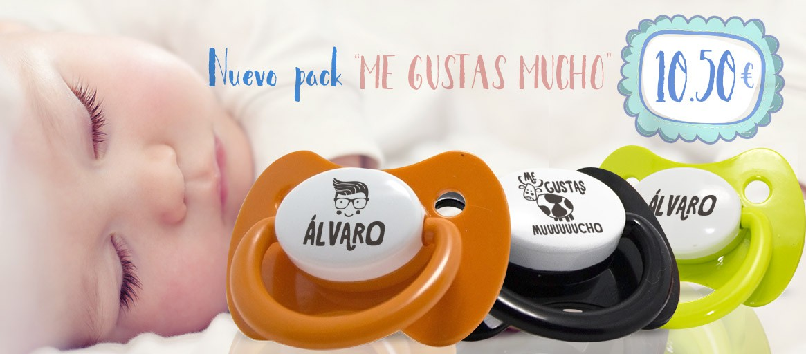 Pack chupetes personalizados Me gustas Mucho